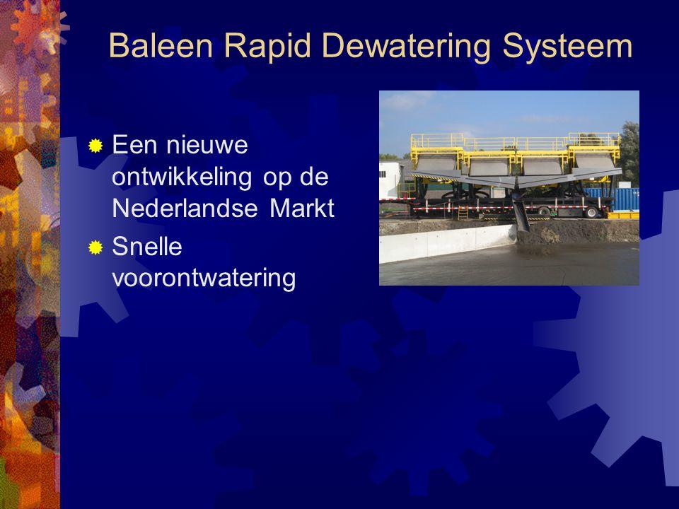 Baleen Rapid Dewatering Systeem