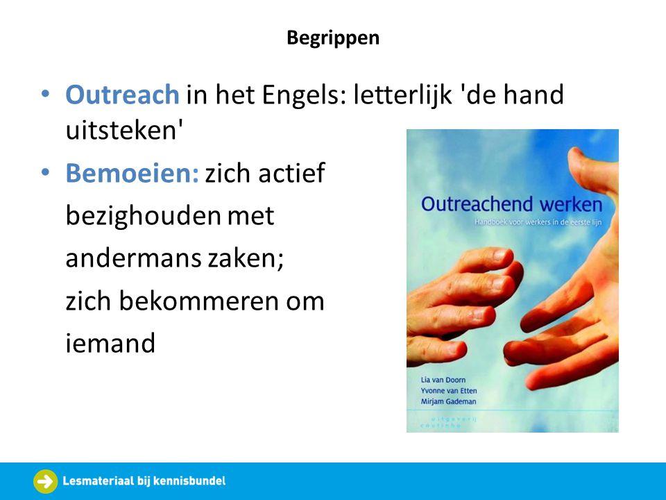 Outreach in het Engels: letterlijk de hand uitsteken