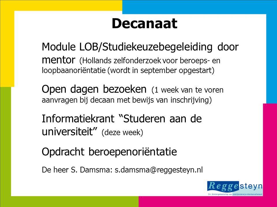 Decanaat Module LOB/Studiekeuzebegeleiding door mentor (Hollands zelfonderzoek voor beroeps- en loopbaanoriëntatie (wordt in september opgestart)