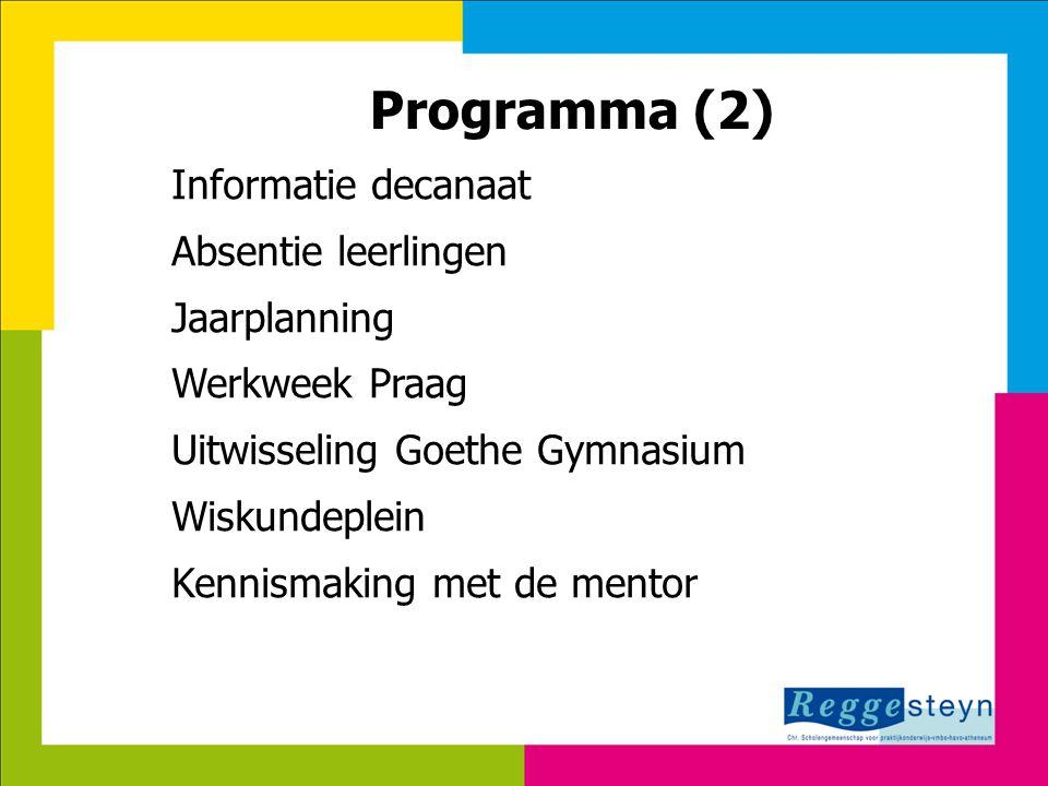 Programma (2) Informatie decanaat Absentie leerlingen Jaarplanning