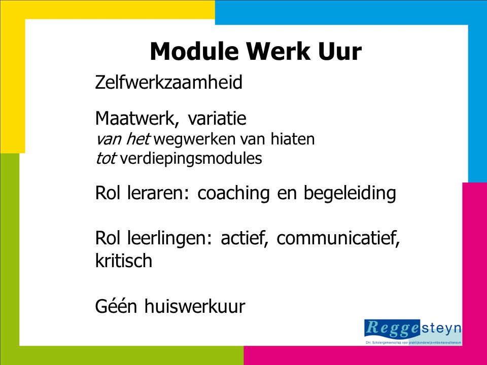 Module Werk Uur Zelfwerkzaamheid Maatwerk, variatie