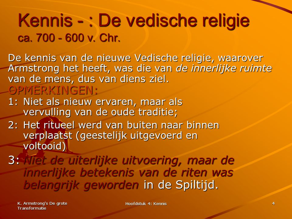 Kennis - : De vedische religie ca. 700 - 600 v. Chr.
