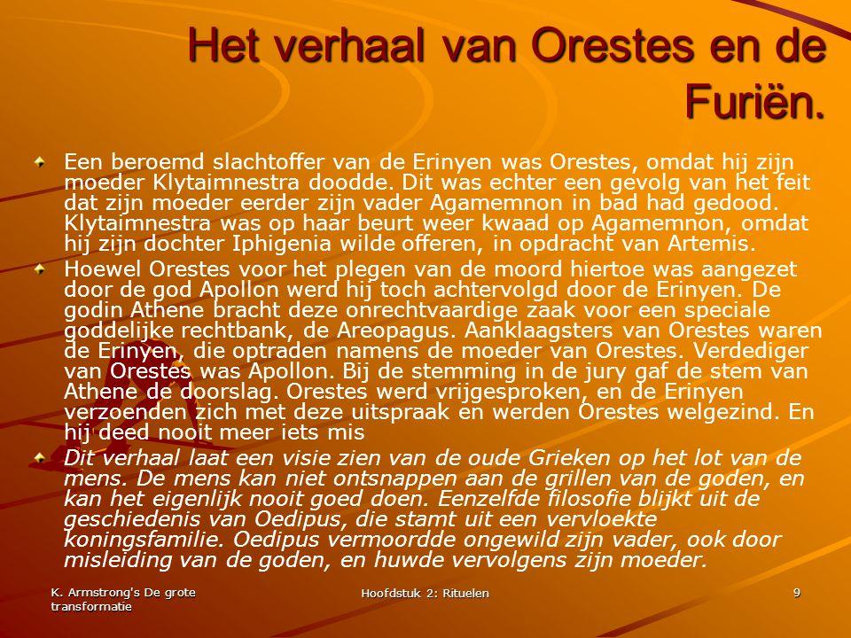 Het verhaal van Orestes en de Furiën.