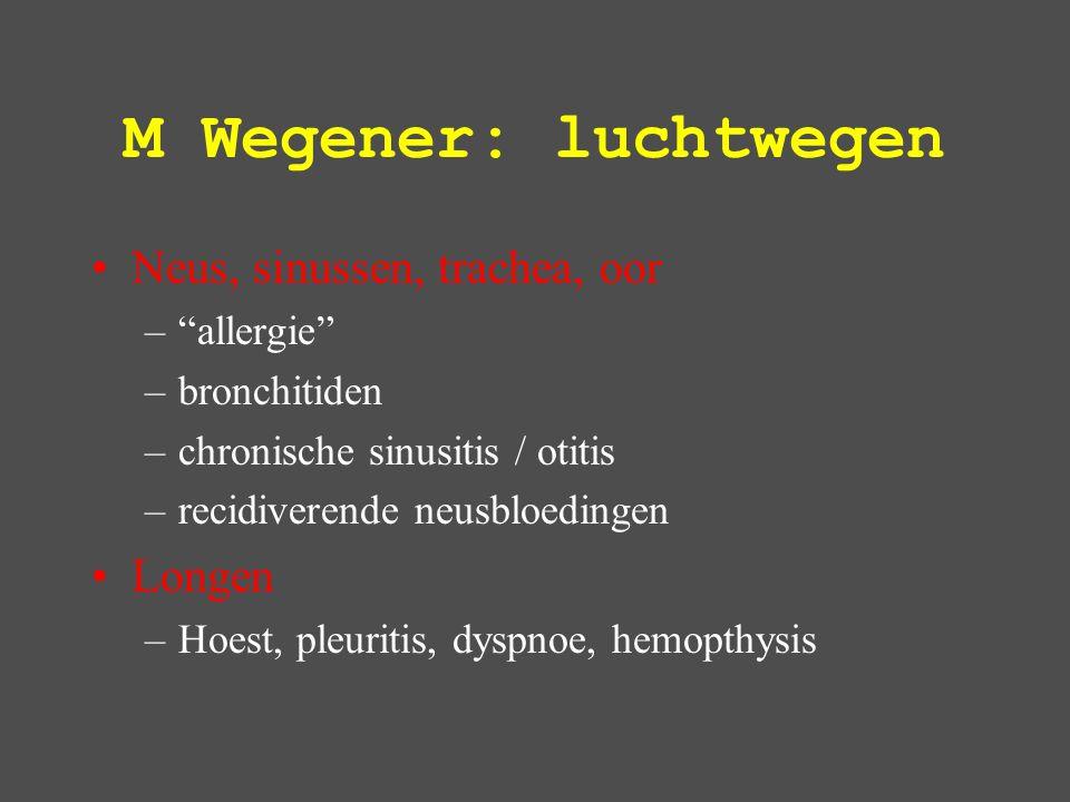 M Wegener: luchtwegen Neus, sinussen, trachea, oor Longen allergie