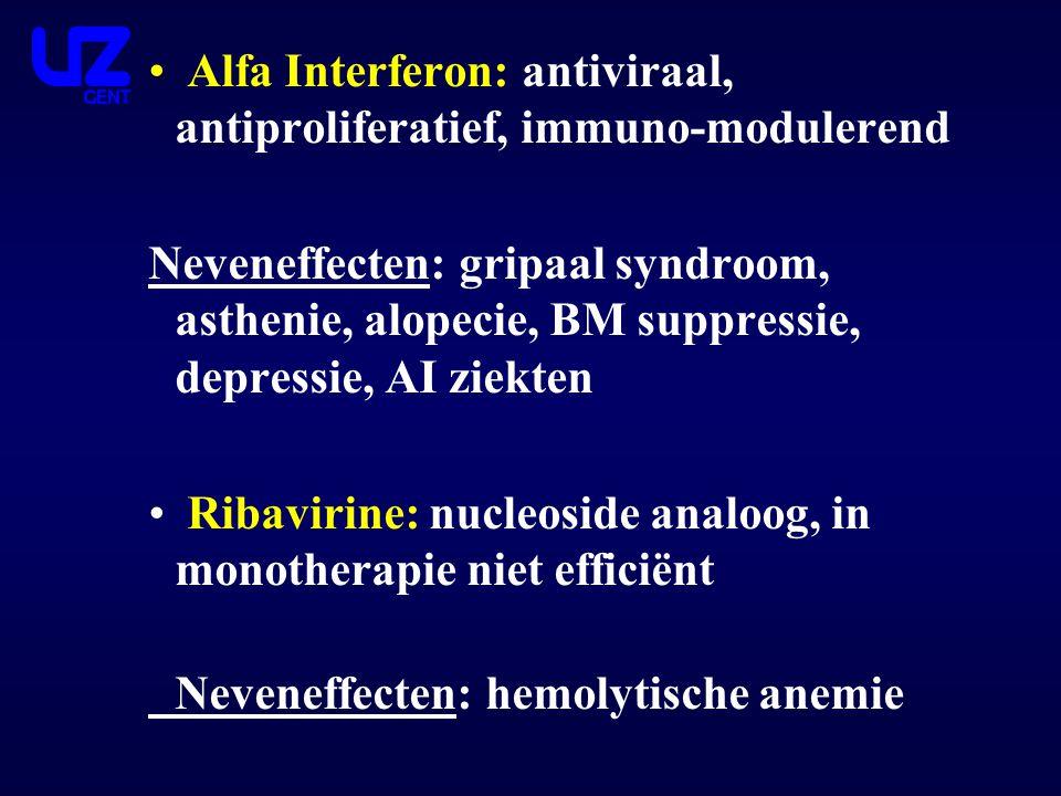 Alfa Interferon: antiviraal, antiproliferatief, immuno-modulerend
