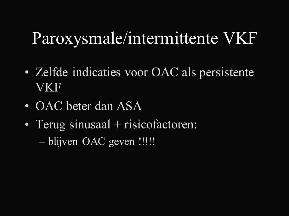 Paroxysmale/intermittente VKF