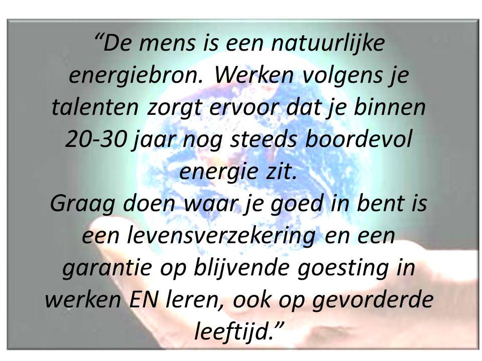 De mens is een natuurlijke energiebron