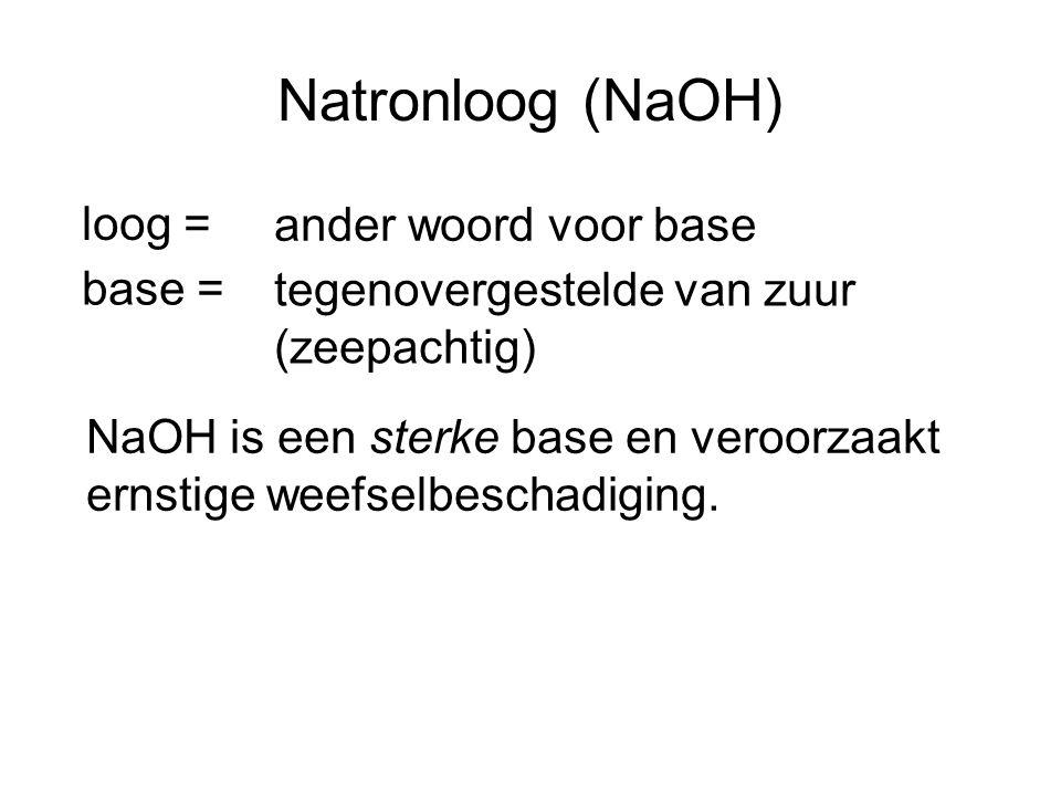 Natronloog (NaOH) loog = ander woord voor base base =