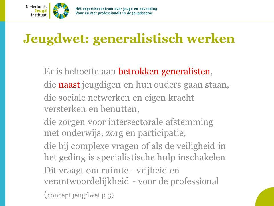 Jeugdwet: generalistisch werken