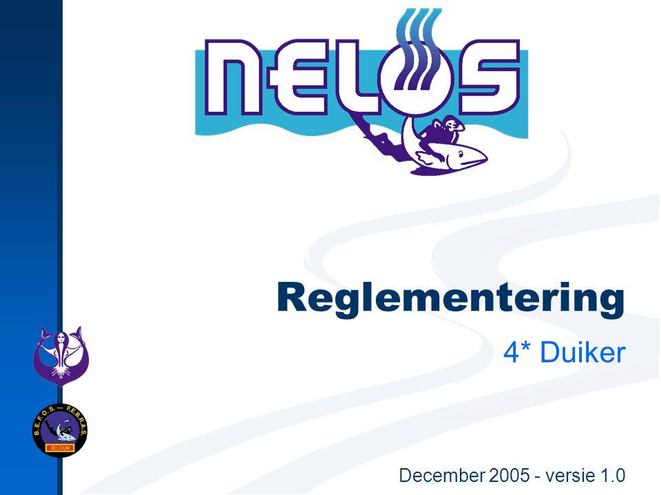 Nelos Presentatie - Verantwoordelijke uitgever : EDIT sectie 4* Duiker