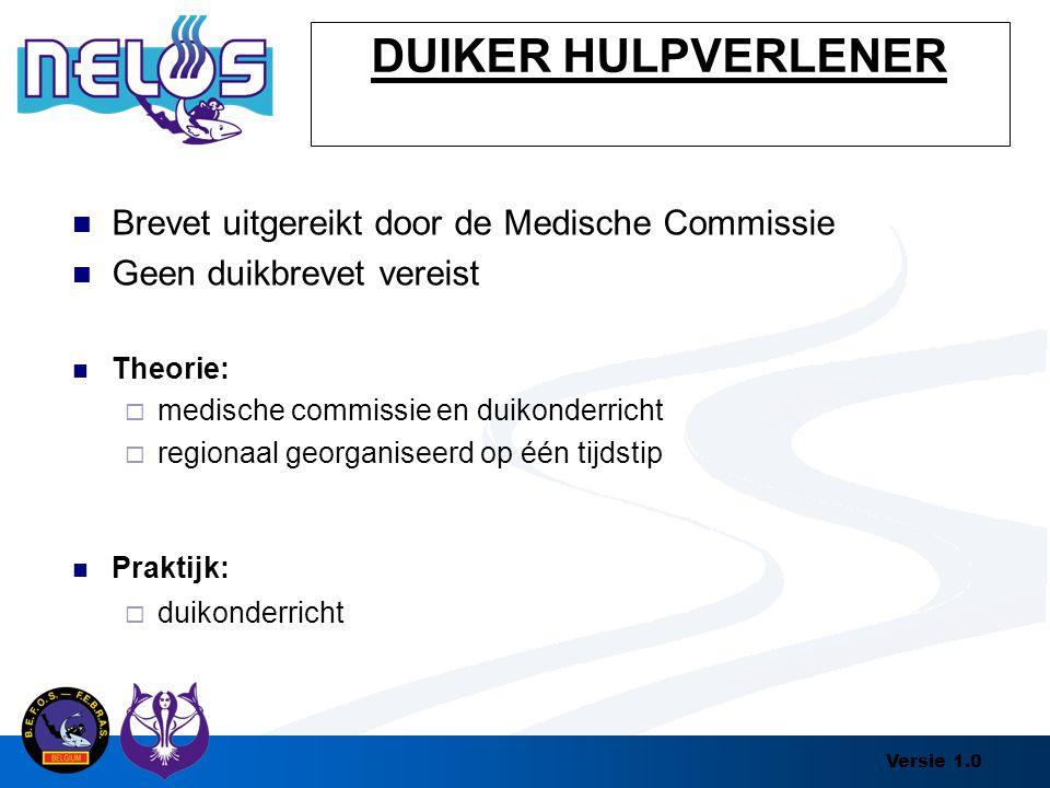 DUIKER HULPVERLENER Brevet uitgereikt door de Medische Commissie