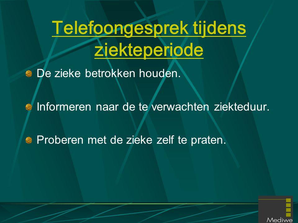 Telefoongesprek tijdens ziekteperiode