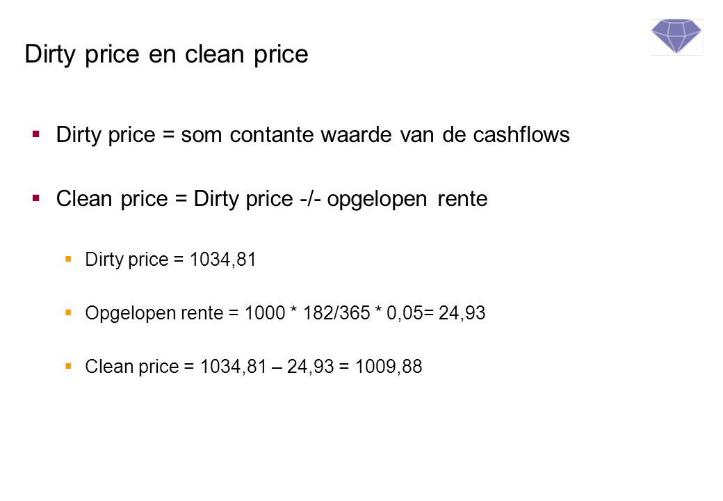 Dirty price en clean price