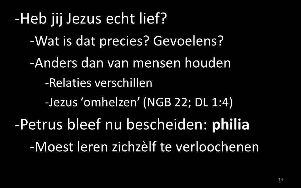 Petrus bleef nu bescheiden: philia