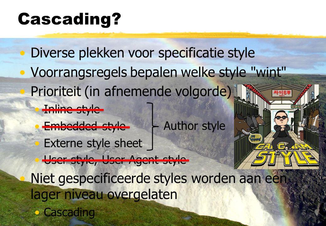 Cascading Diverse plekken voor specificatie style