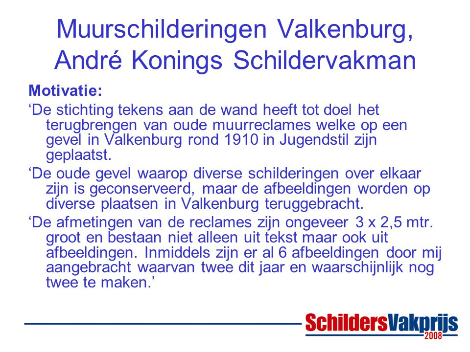 Muurschilderingen Valkenburg, André Konings Schildervakman