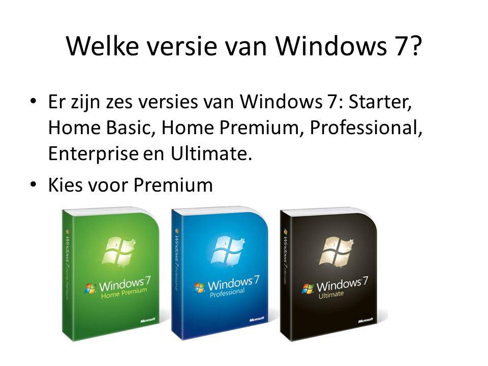 Welke versie van Windows 7