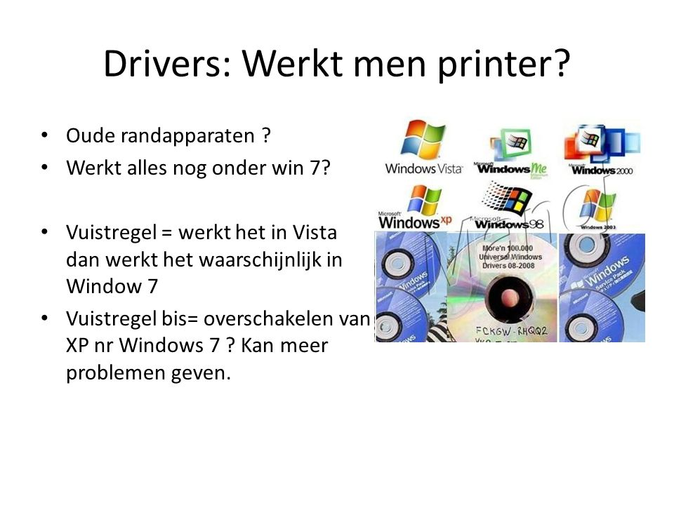 Drivers: Werkt men printer