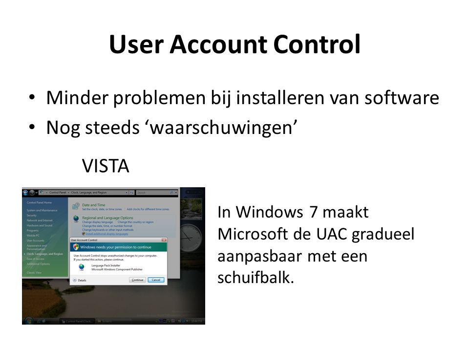 User Account Control Minder problemen bij installeren van software