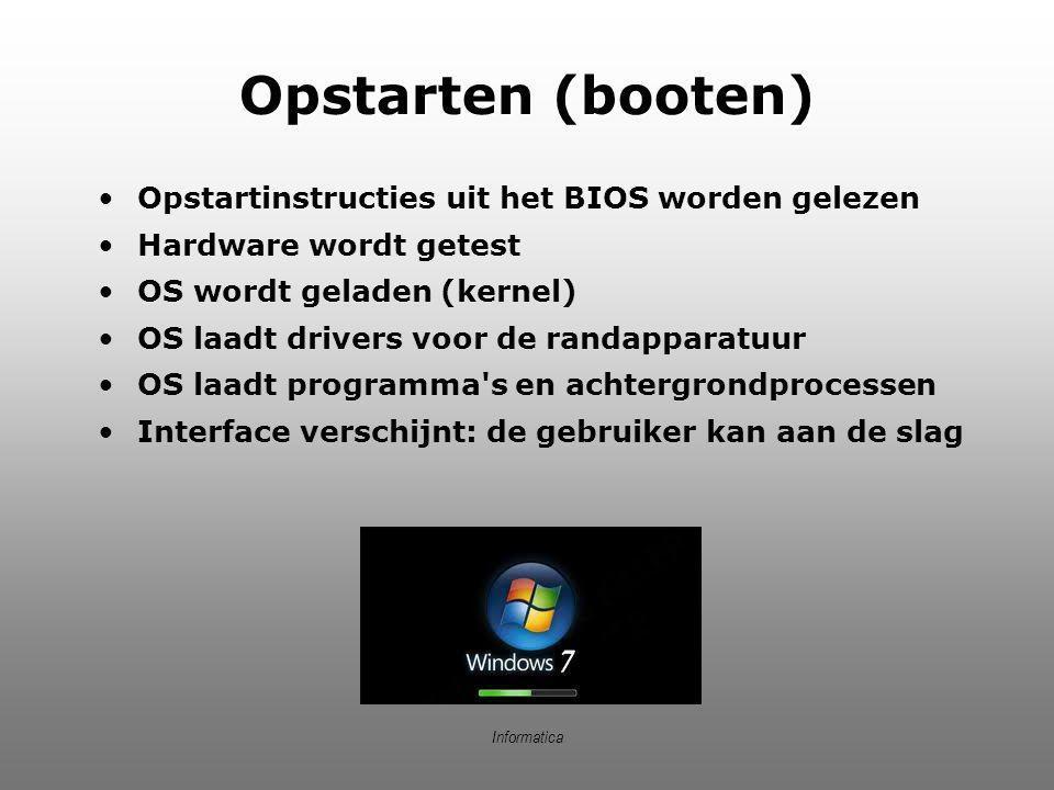 Opstarten (booten) Opstartinstructies uit het BIOS worden gelezen