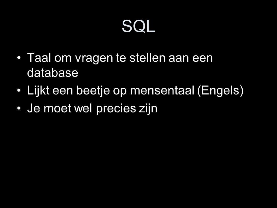 SQL Taal om vragen te stellen aan een database