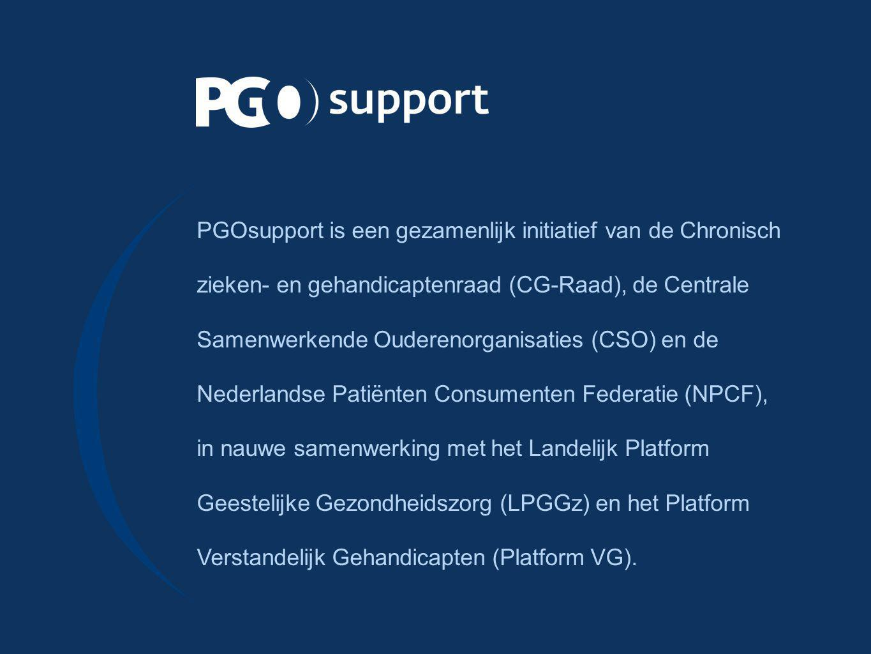 PGOsupport is een gezamenlijk initiatief van de Chronisch zieken- en gehandicaptenraad (CG‑Raad), de Centrale Samenwerkende Ouderenorganisaties (CSO) en de Nederlandse Patiënten Consumenten Federatie (NPCF), in nauwe samenwerking met het Landelijk Platform Geestelijke Gezondheidszorg (LPGGz) en het Platform Verstandelijk Gehandicapten (Platform VG).