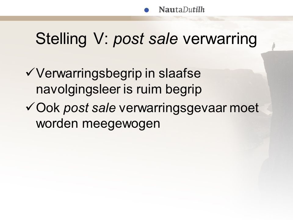 Stelling V: post sale verwarring