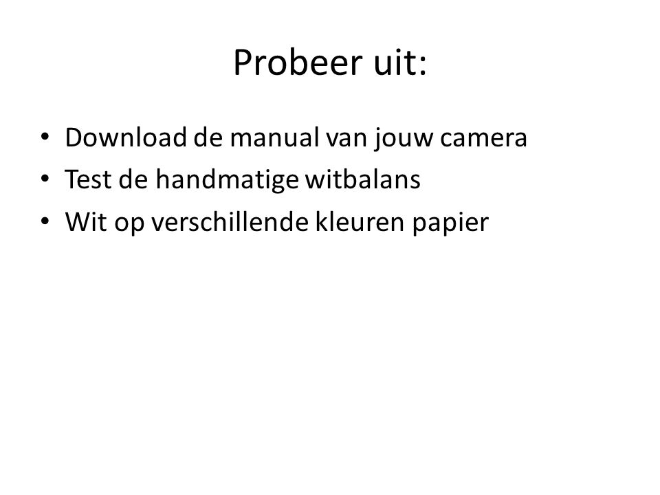 Probeer uit: Download de manual van jouw camera