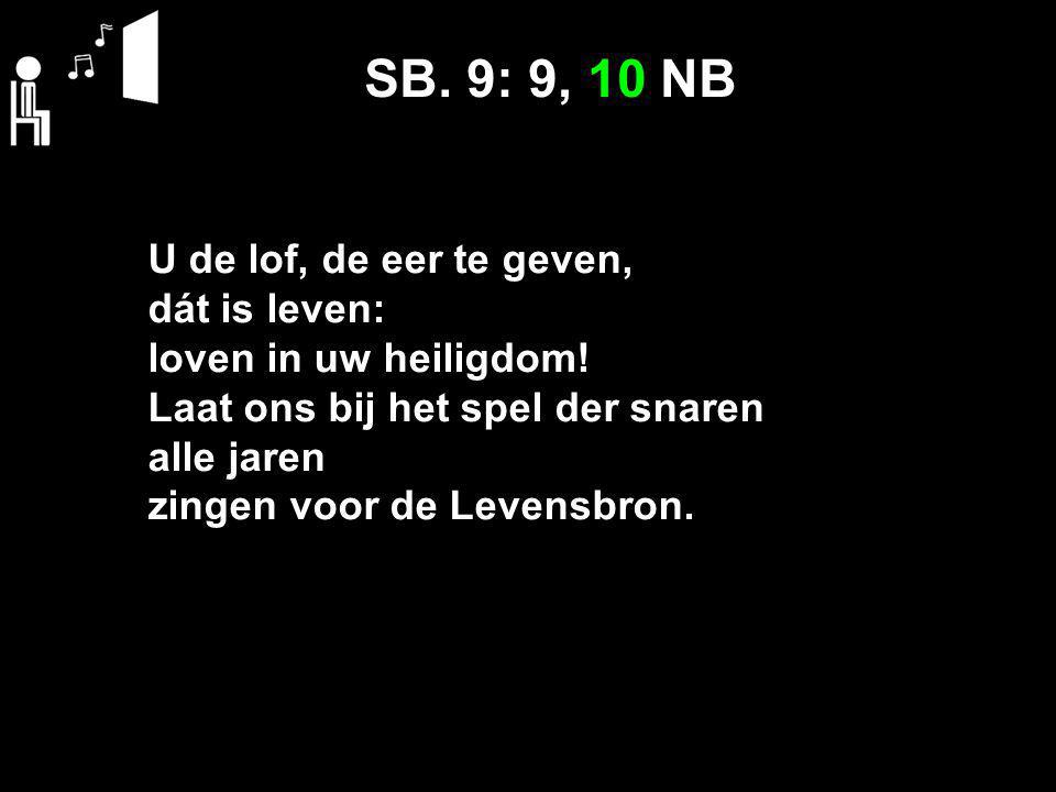SB. 9: 9, 10 NB
