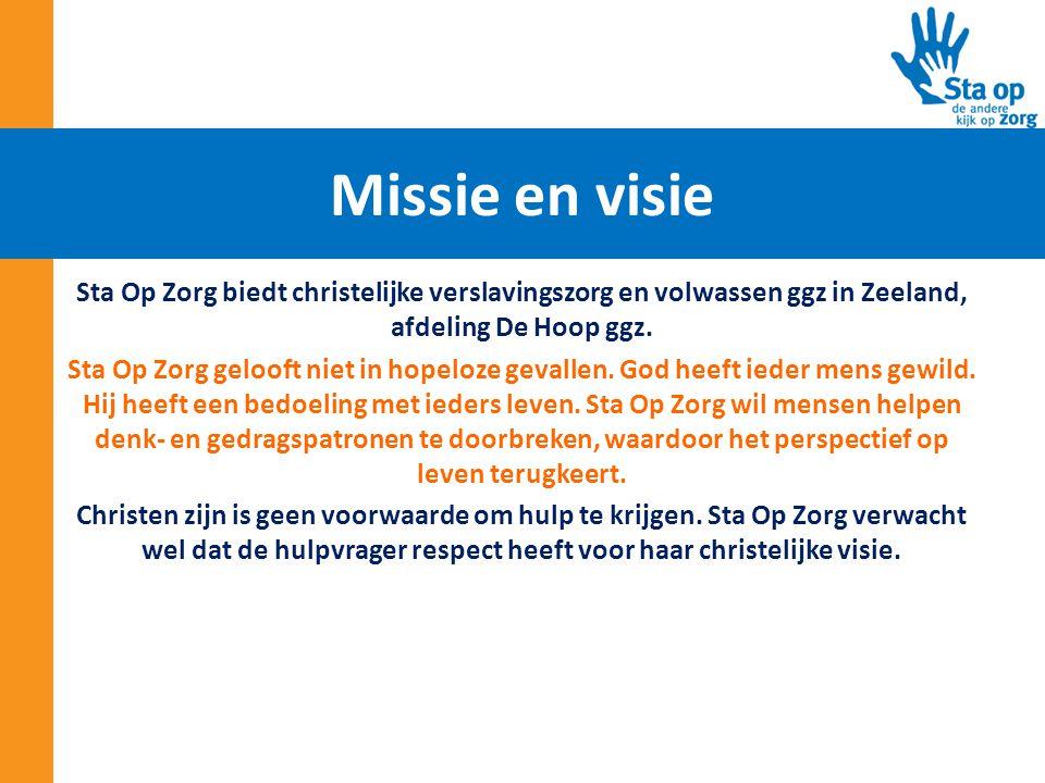 Missie en visie Sta Op Zorg biedt christelijke verslavingszorg en volwassen ggz in Zeeland, afdeling De Hoop ggz.