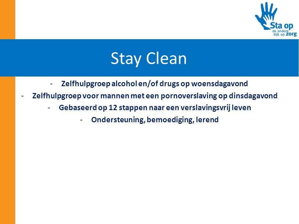 Stay Clean Zelfhulpgroep alcohol en/of drugs op woensdagavond