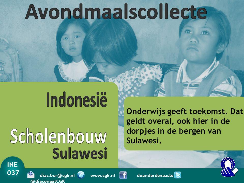 Avondmaalscollecte Indonesië Scholenbouw Sulawesi