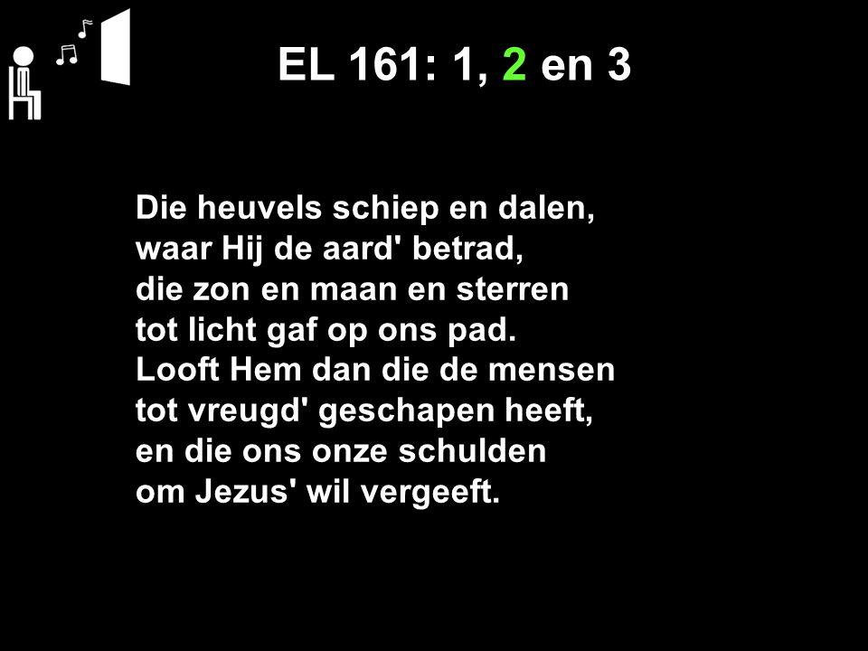EL 161: 1, 2 en 3
