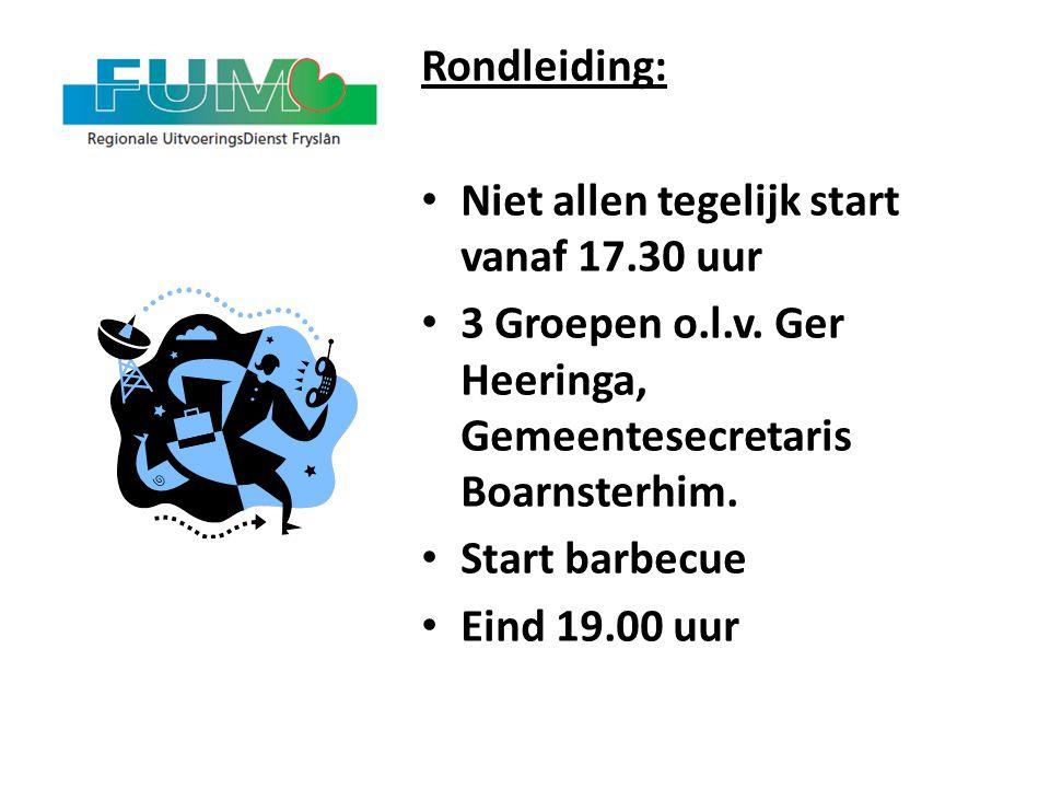 Rondleiding: Niet allen tegelijk start vanaf 17.30 uur. 3 Groepen o.l.v. Ger Heeringa, Gemeentesecretaris Boarnsterhim.