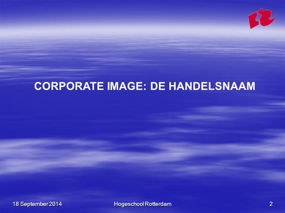 CORPORATE IMAGE: DE HANDELSNAAM