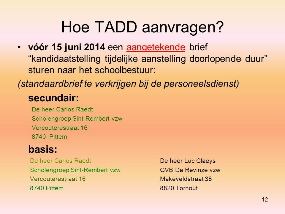 Hoe TADD aanvragen secundair: basis: