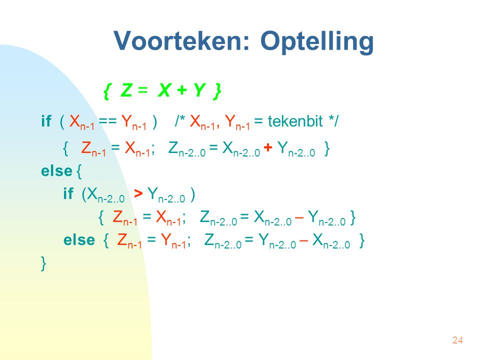 Voorteken: Optelling { Z = X + Y }