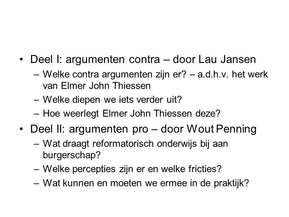 Deel I: argumenten contra – door Lau Jansen