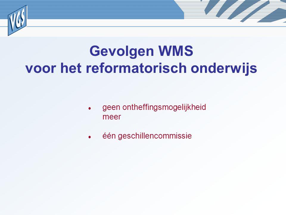 Gevolgen WMS voor het reformatorisch onderwijs