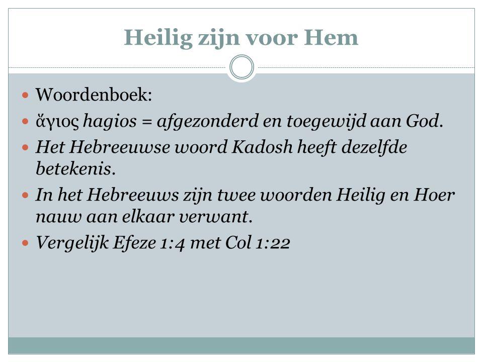Heilig zijn voor Hem Woordenboek: