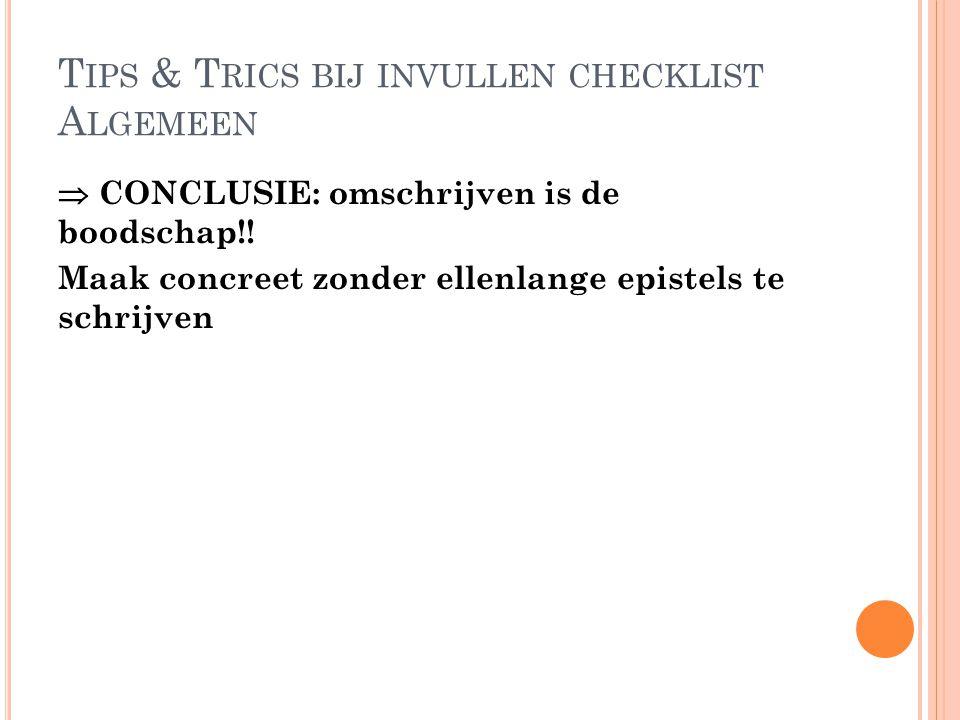 Tips & Trics bij invullen checklist Algemeen