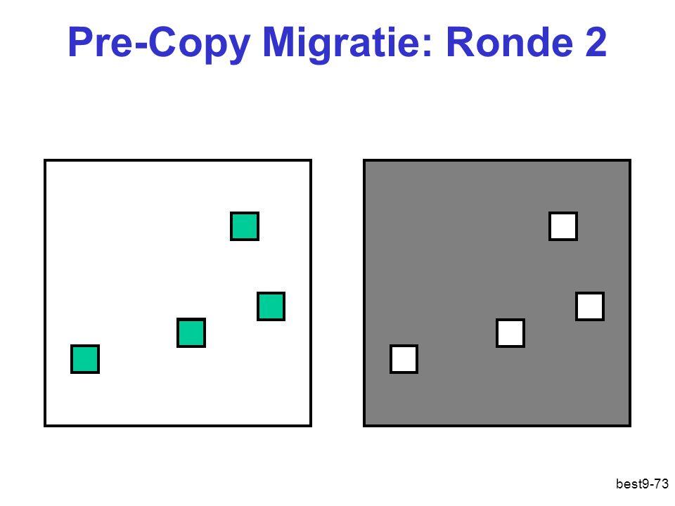 Pre-Copy Migratie: Ronde 2
