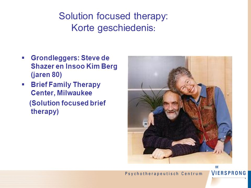 Solution focused therapy: Korte geschiedenis: