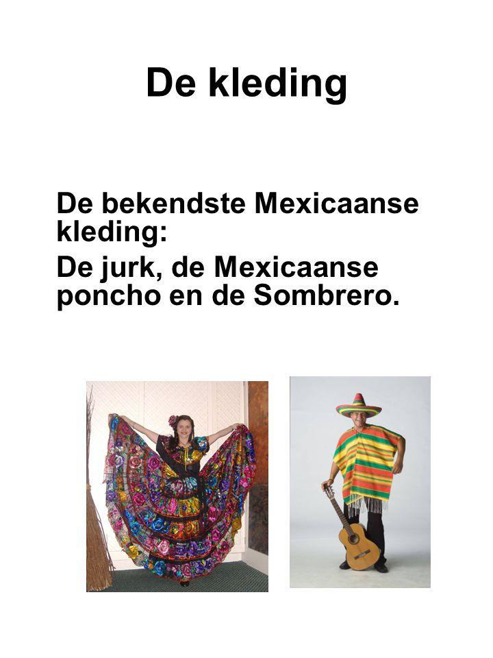 De kleding De bekendste Mexicaanse kleding: