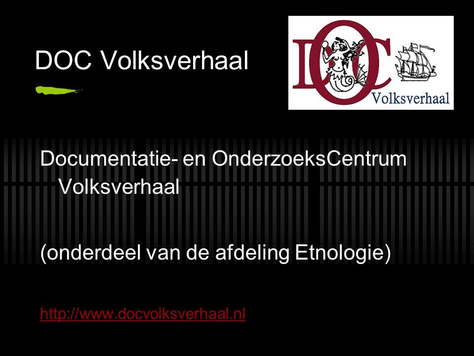 DOC Volksverhaal Documentatie- en OnderzoeksCentrum Volksverhaal