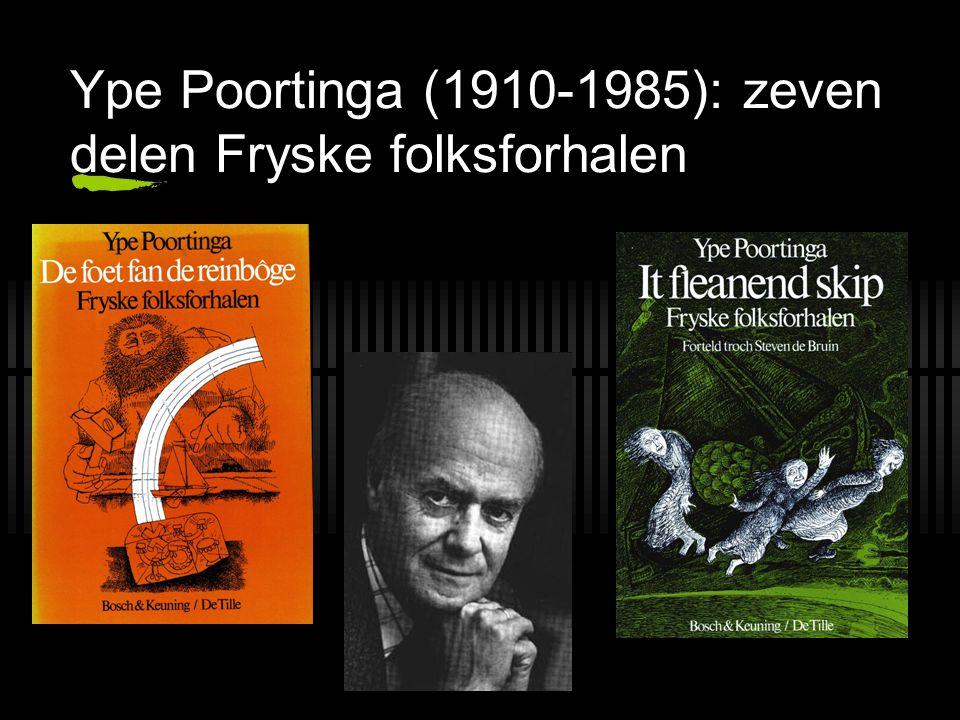 Ype Poortinga (1910-1985): zeven delen Fryske folksforhalen