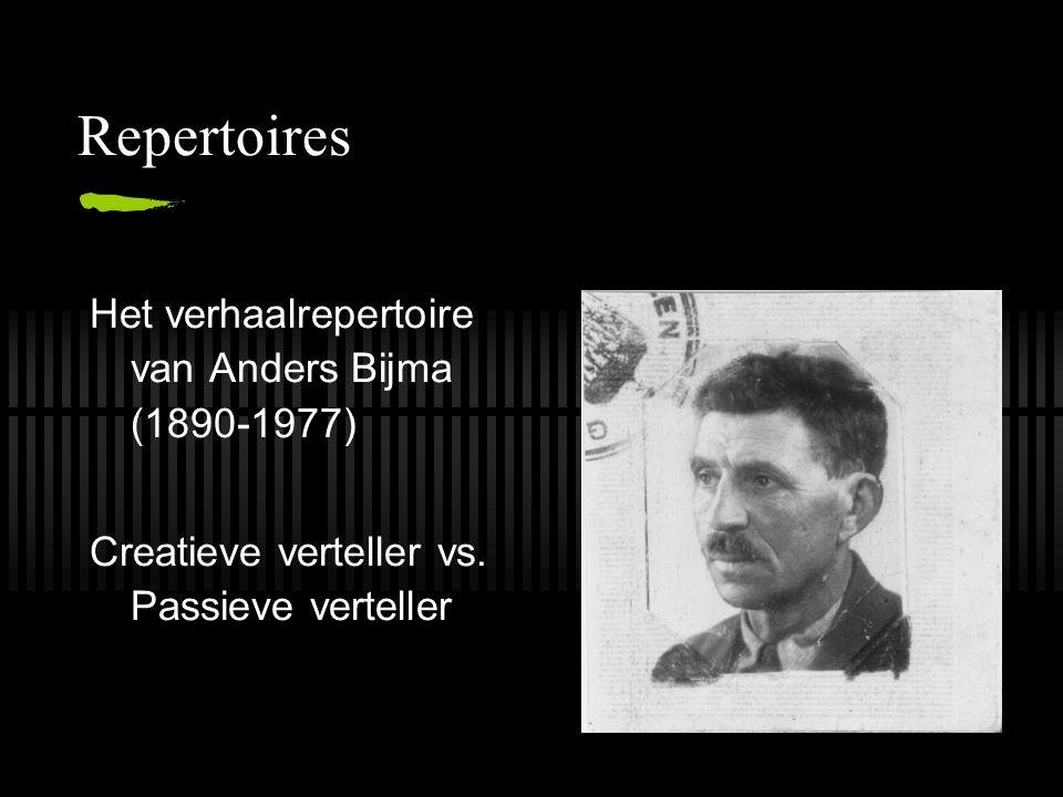 Repertoires Het verhaalrepertoire van Anders Bijma (1890-1977)