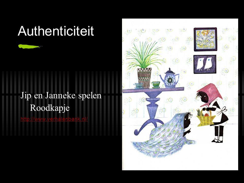 Authenticiteit Jip en Janneke spelen Roodkapje