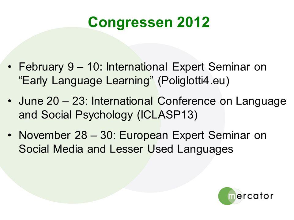 Congressen 2012 February 9 – 10: International Expert Seminar on Early Language Learning (Poliglotti4.eu)