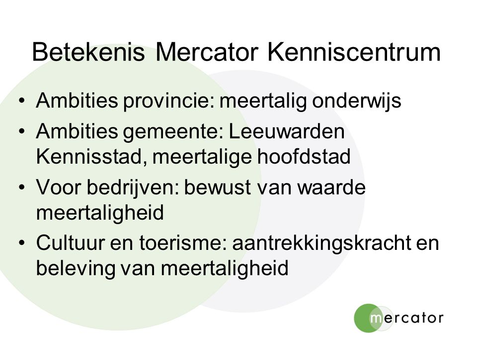 Betekenis Mercator Kenniscentrum